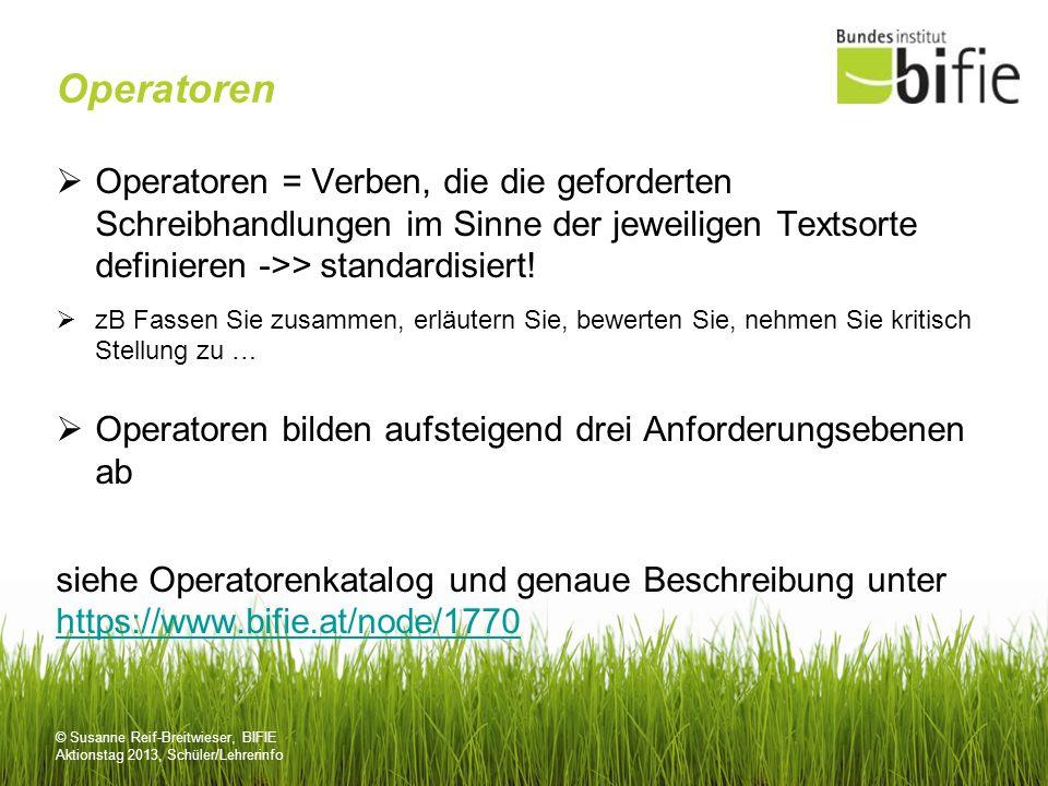 © Susanne Reif-Breitwieser, BIFIE Aktionstag 2013, Schüler/Lehrerinfo Die Bewertung in Deutsch