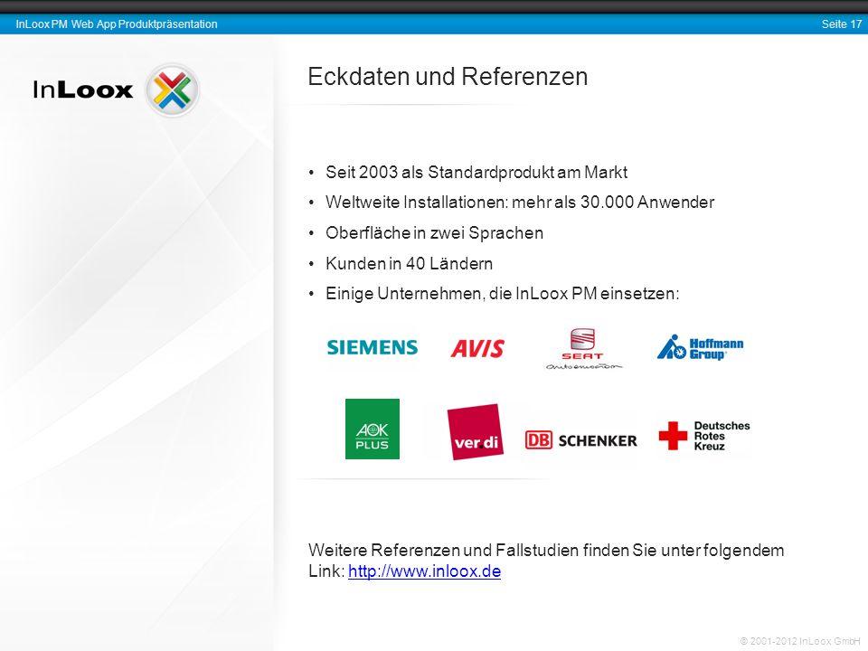 Seite 18 InLoox PM Web App Produktpräsentation © 2001-2012 InLoox GmbH Vielen Dank für Ihre Aufmerksamkeit.