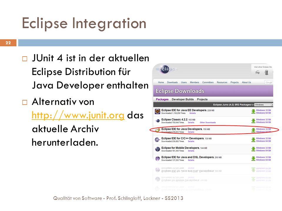 Testsuite in Eclipse ausführen 23 Rechtsklick auf die Testfalldatei Run as JUnit Test wählen Qualität von Software - Prof.
