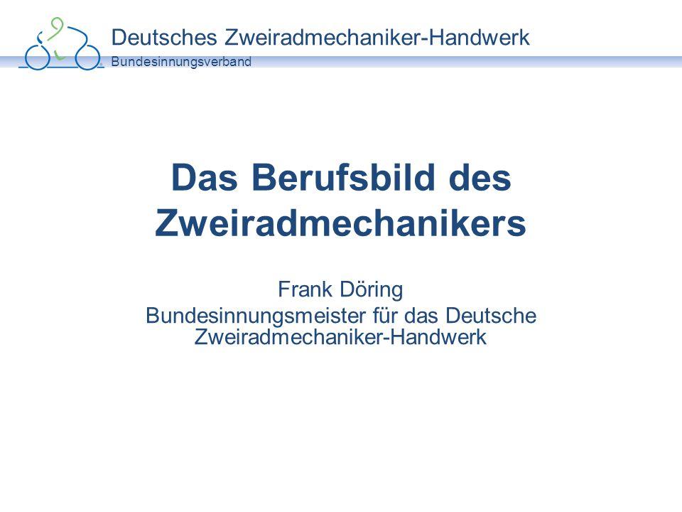 Deutsches Zweiradmechaniker-Handwerk Bundesinnungsverband Qualifizierungsbausteine Fahrradmonteur Zweiradmechaniker Servicetechniker-Zweirad Zweiradmechaniker-Meister