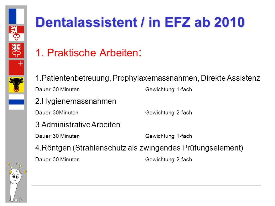 Dentalassistent / in EFZ ab 2010 2.