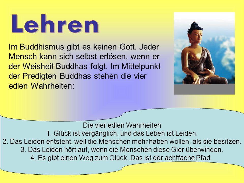 Das «Rad der Lehre» ist das Symbol für den achtfachen Pfad Der achtfache Pfad soll den Menschen helfen, sich von der Gier nach Dingen zu befreien.