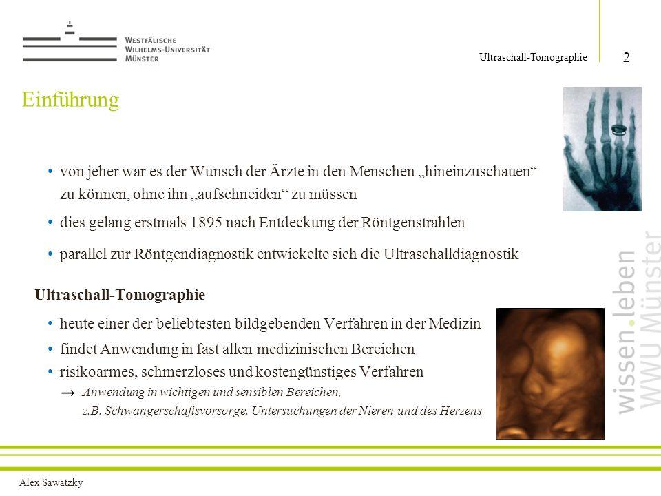 Alex Sawatzky Ultraschall in der Natur und Industrie 3 Ultraschall-Tomographie