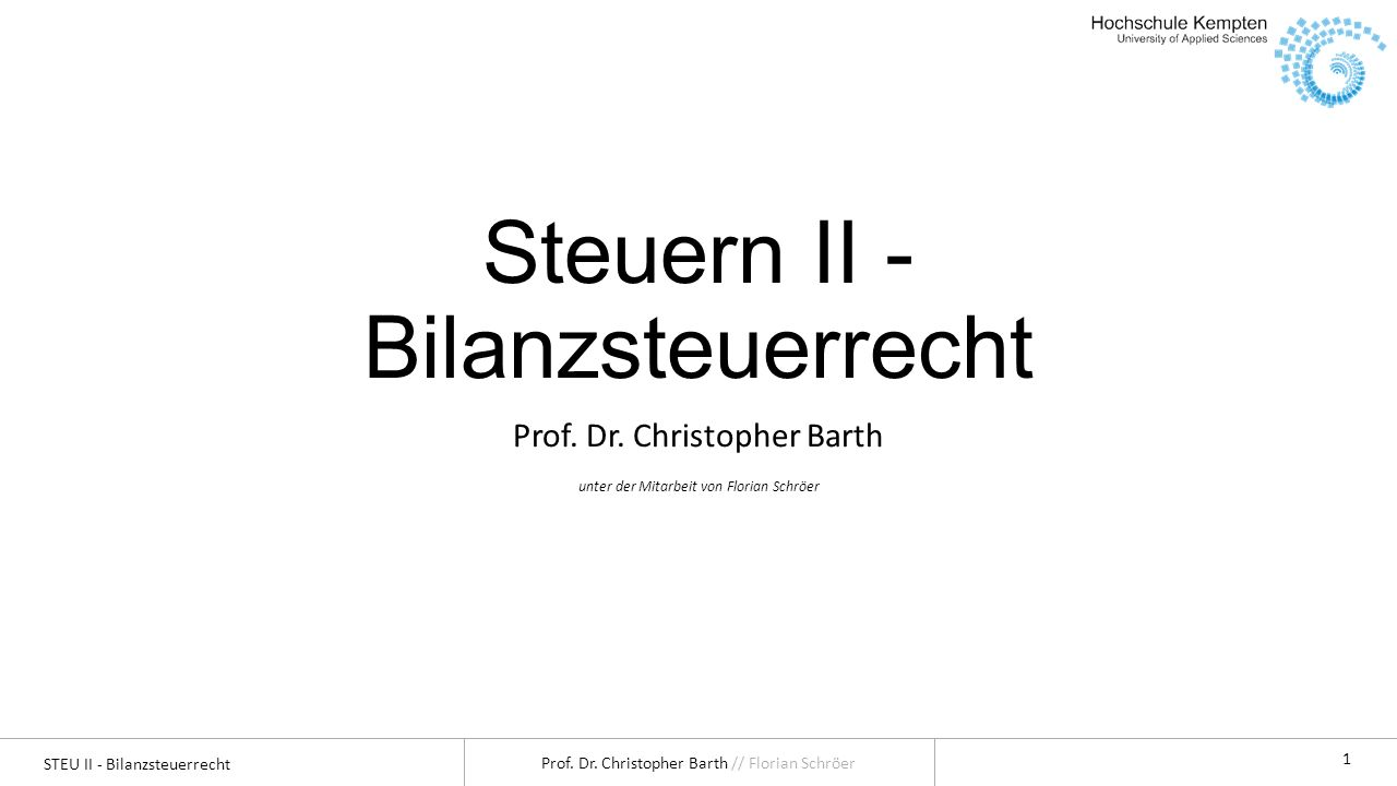 STEU II - Bilanzsteuerrecht Prof.Dr.