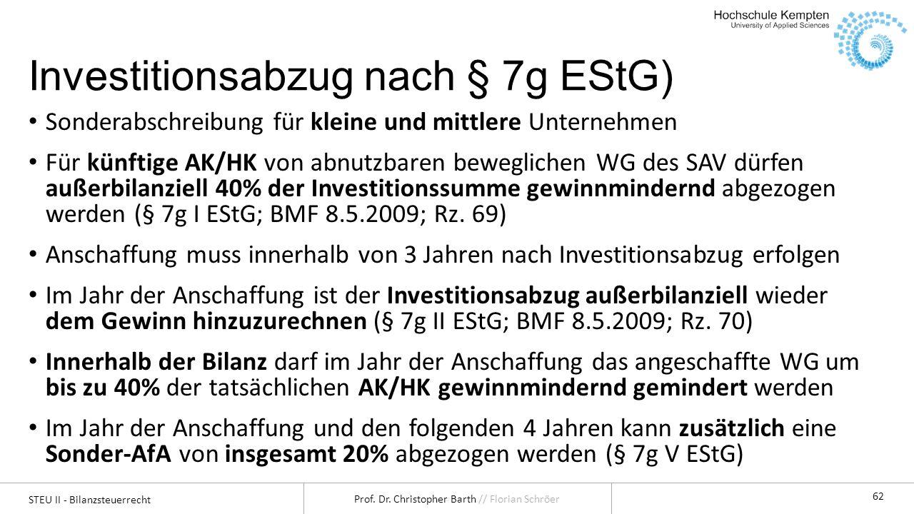 STEU II - Bilanzsteuerrecht Prof.Dr. Christopher Barth // Florian Schröer 63 1.3.