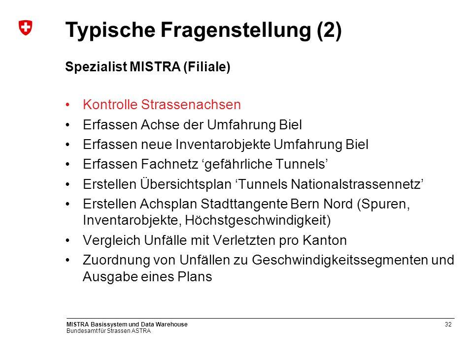 Bundesamt für Strassen ASTRA MISTRA Basissystem und Data Warehouse33 Kartensicht: Kantonsstrassennetz VD
