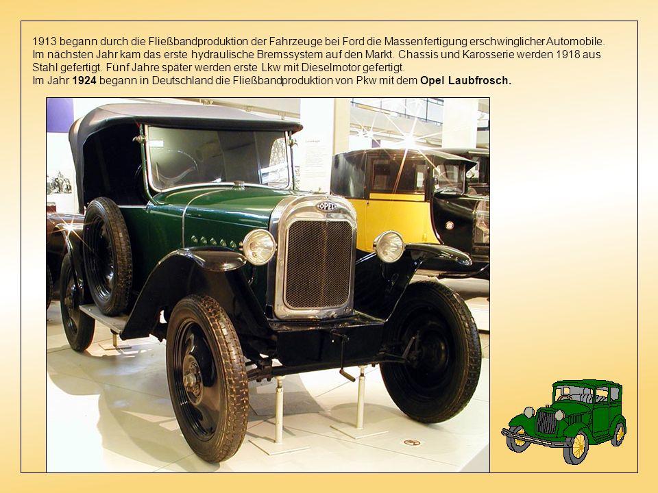 1913 begann durch die Fließbandproduktion der Fahrzeuge bei Ford die Massenfertigung erschwinglicher Automobile.