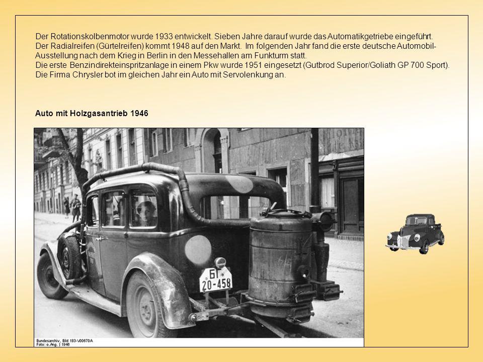 Der Rotationskolbenmotor wurde 1933 entwickelt.