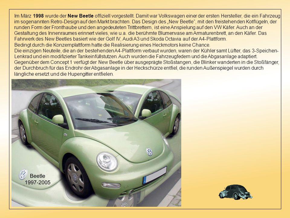 Im März 1998 wurde der New Beetle offiziell vorgestellt.