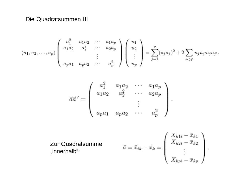 Die Quadratsummen IV