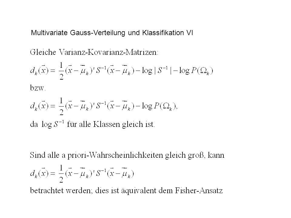Multivariate Gauss-Verteilung und Klassifikation VII Klassenbereiche im Falle homogener Varianz-Kovarianz-Matrizen und gleicher a priori-Wahrscheinlichkeiten: