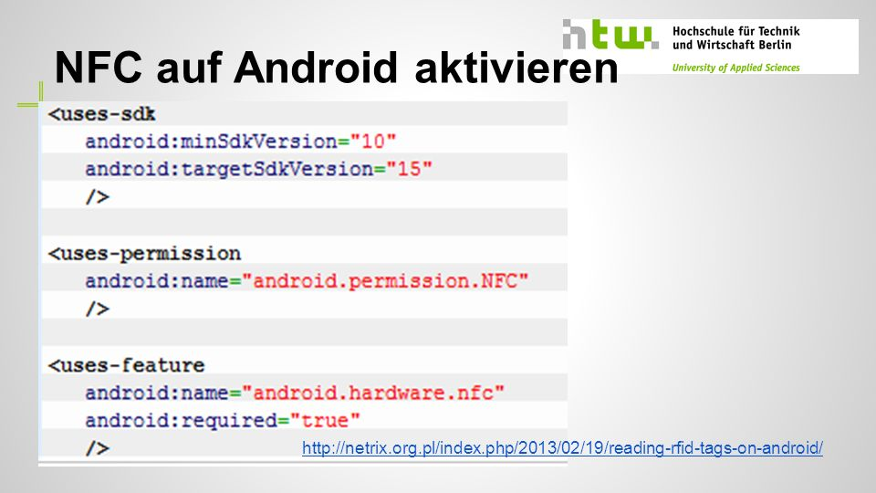 Techlist - Techlist definieren http://netrix.org.pl/index.php/2013/02/19/reading-rfid-tags-on-android/