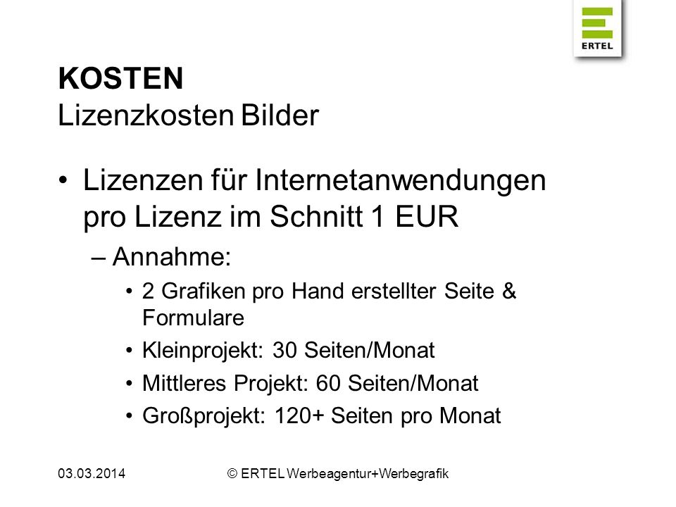 KOSTEN Personal Abhängig vom Projektumfang –Annahme: Betreiber: 0–1.500 EUR/Monat Programmierer: 2.000 EUR/Monat Suchmaschinenoptimierer: 2.000 EUR/Monat Praktikant: 600 EUR/Monat –Kleinprojekt: 1 Betreiber –Mittleres Projekt: 1 Betr., 1 Progr., 1 Optim.