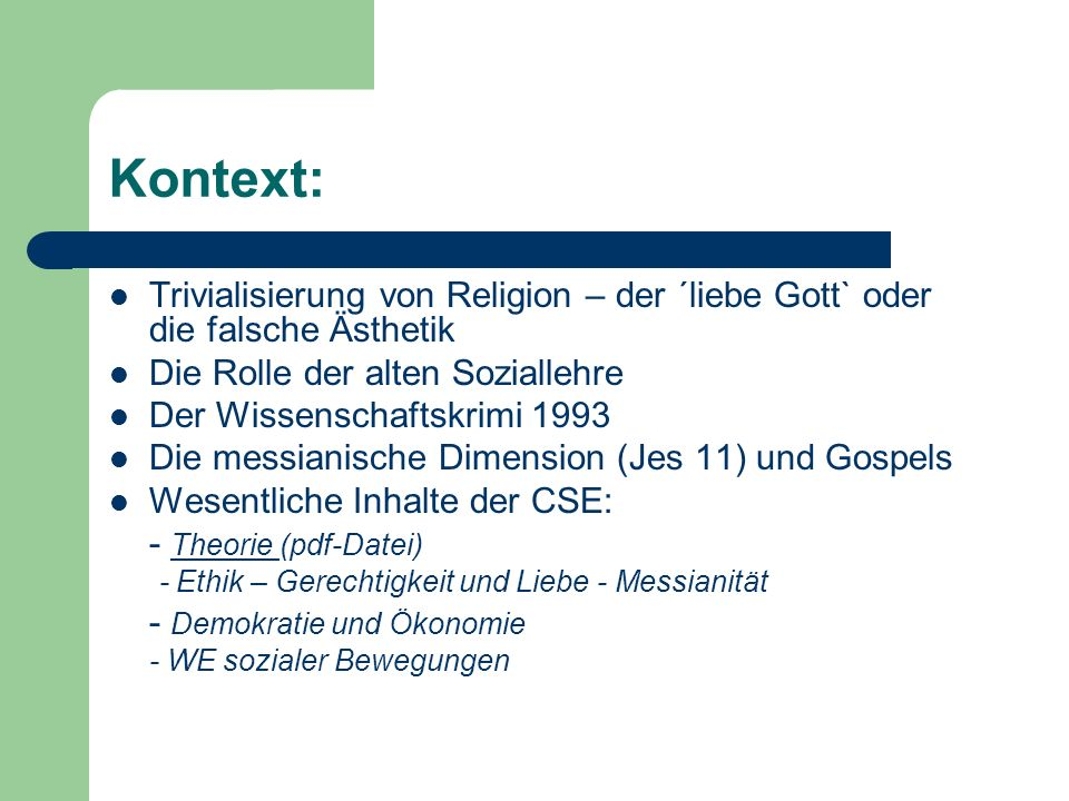 Gerechtigkeit als Leitthema Gerechtigkeit als Grundthema der - CSE : Liebe und Gerechtigkeit als Leitthemen – Ökosoziale Marktwirtschaft - F.-J.