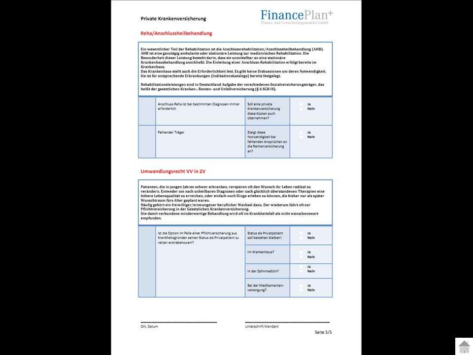 YOUR LOGO Private Krankenversicherung Seite 37 Fragebogen zur Gesellschaftsphilosophie und zu Bilanz-Kennzahlen Soll der Versicherer Bonitätsprüfung durchführen.