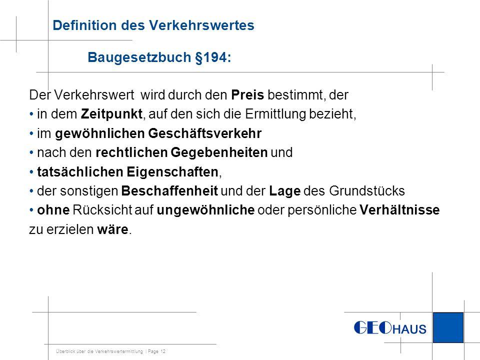 Überblick über die Verkehrswertermittlung | Page 13 Wie ermittelt man Werte.