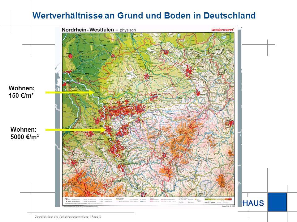 Überblick über die Verkehrswertermittlung | Page 9 Wertverhältnisse in Deutschland II =1-2 Geschosse = Mehrgeschossig