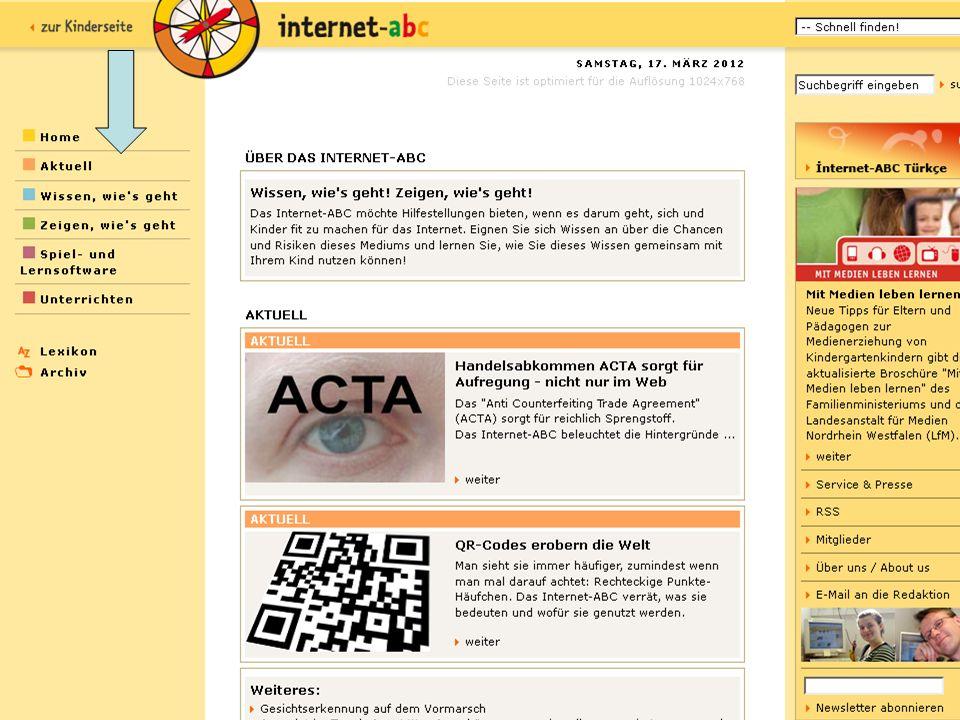 Der Erwachsenenbereich des Internet-ABC Bereich Aktuell News zum Thema Internet, den aktuellen, monatlich erscheinenden Newsletter, eine Übersicht mit Terminen, Projekten und Wettbewerben sowie das Spiel des Monats Der Bereich Aktuelles bietet: Übersicht: Termine, Projekte, Wettbewerbe