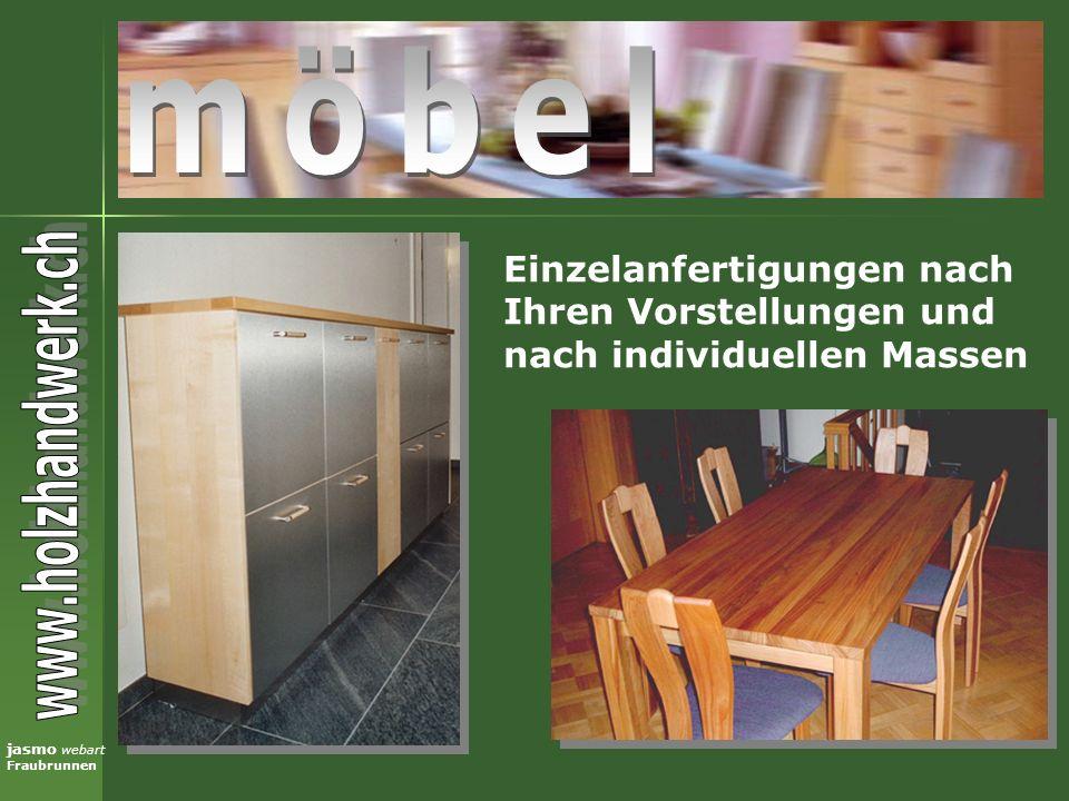 jasmo webart Fraubrunnen Wir verarbeiten verschiedene Holzarten, z.B.