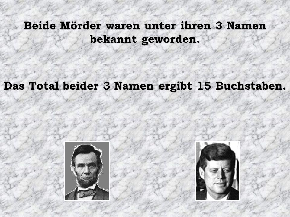 Beide Mörder waren unter ihren 3 Namen bekannt geworden.