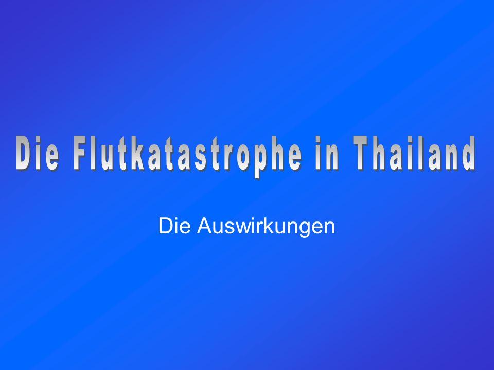 Daten und Fakten Die Bevölkerung in Thailand beträgt 65 Mio.