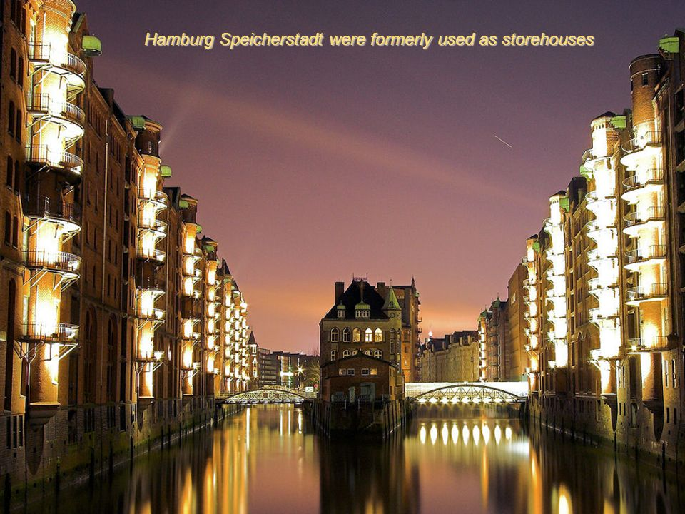 Hamburg Speicherstadt were formerly used as storehouses