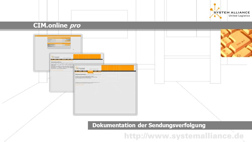 Menüführung CIM.online pro Schritt 1 Menü Sendungsverfolgung Schritt 1