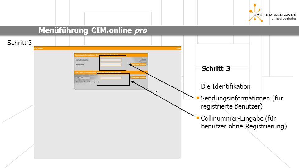 Menüführung CIM.online pro Schritt 4 Nach der Identifikation Mit einem Benutzerprofil haben Sie entscheidende Vorteile, Sie können die Suche bis ins kleinste Detail spezifizieren.