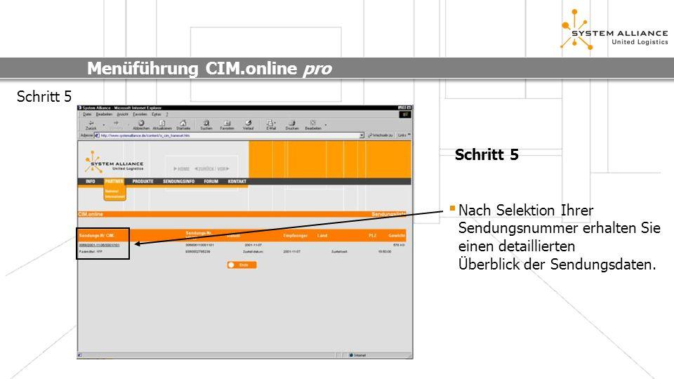 Menüführung CIM.online pro Schritt 6 Darstellung der Sendungsdetails Schritt 6