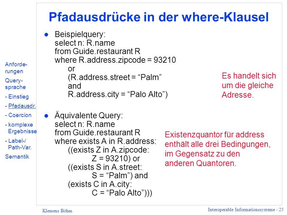 Interoperable Informationssysteme - 26 Klemens Böhm Beispiel 2 l Beispiel greift Szenario von eben wieder auf.