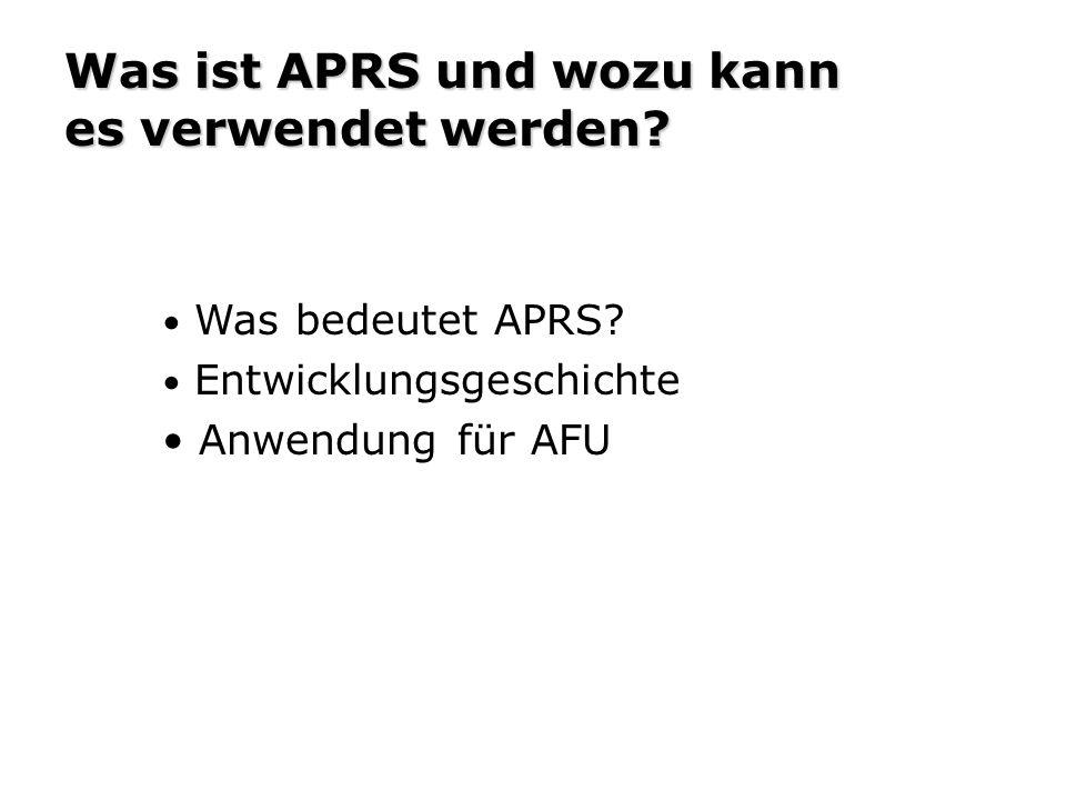 Was ist APRS und wozu kann es verwendet werden.Was bedeutet APRS.