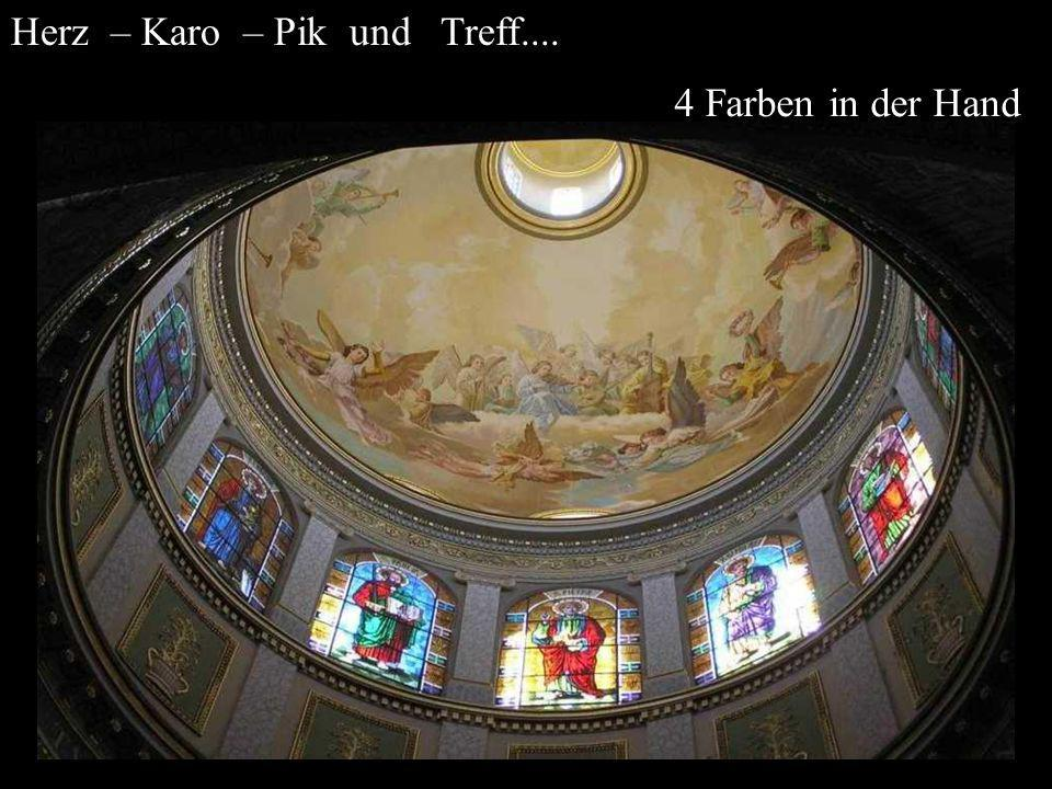 4 Farben in der Hand Herz – Karo – Pik und Treff....