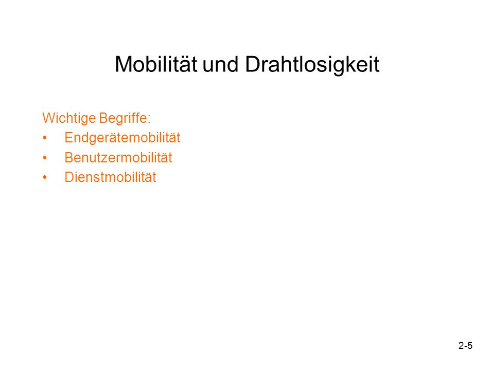 2-6 zugeordnet Dynamische Verbindung Netzwerk Mobilität und Drahtlosigkeit 1.