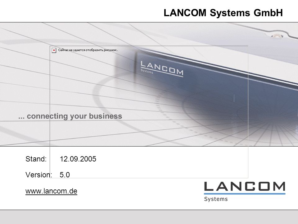LANCOM Systems - 2 Produktübersicht - WLAN Access Points LANCOM L-54g Wireless - High Performance Wireless LAN Access Point - IEEE 802.11b/g up to 54/108 MBit/s - Power over Ethernet (802.3af) - Replacable Diversity Antennas - Point-to-Multipoint and Point-to-Point Operations LANCOM L-54ag Wireless - High Performance Dual Band Wireless LAN Access Point - IEEE 802.11a/b/g up to 54/108 MBit/s - Power over Ethernet (802.3af) - Replacable Dual Band Diversity Antennas - Point-to-Multipoint and Point-to-Point Operations LANCOM IAP-54ag Wireless - Industrial Dual Band Wireless LAN Access Point - IEEE 802.11a/b/g up to 54/108 MBit/s - Power over Ethernet (802.3af) - Replacable Dual Band Diversity Antennas - Point-to-Multipoint and Point-to-Point Operations LANCOM OAP-54 Wireless - Outdoor High Performance Dual Band WLAN Access Point with two radio systems and heating / cooling - IEEE 802.11a/b/g up to 54/108 MBit/s - Power over Ethernet - Replacable Dual Band Diversity Antennas - Point-to-Multipoint and Point-to-Point Operations - Upgradable VPN Support with HW encryption (VPN-25)