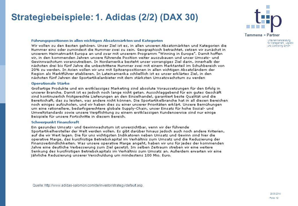 28.03.2014 Folie: 13 Tammena + Partner Unternehmensberatung für Management, Logistik und Controlling GmbH 3.