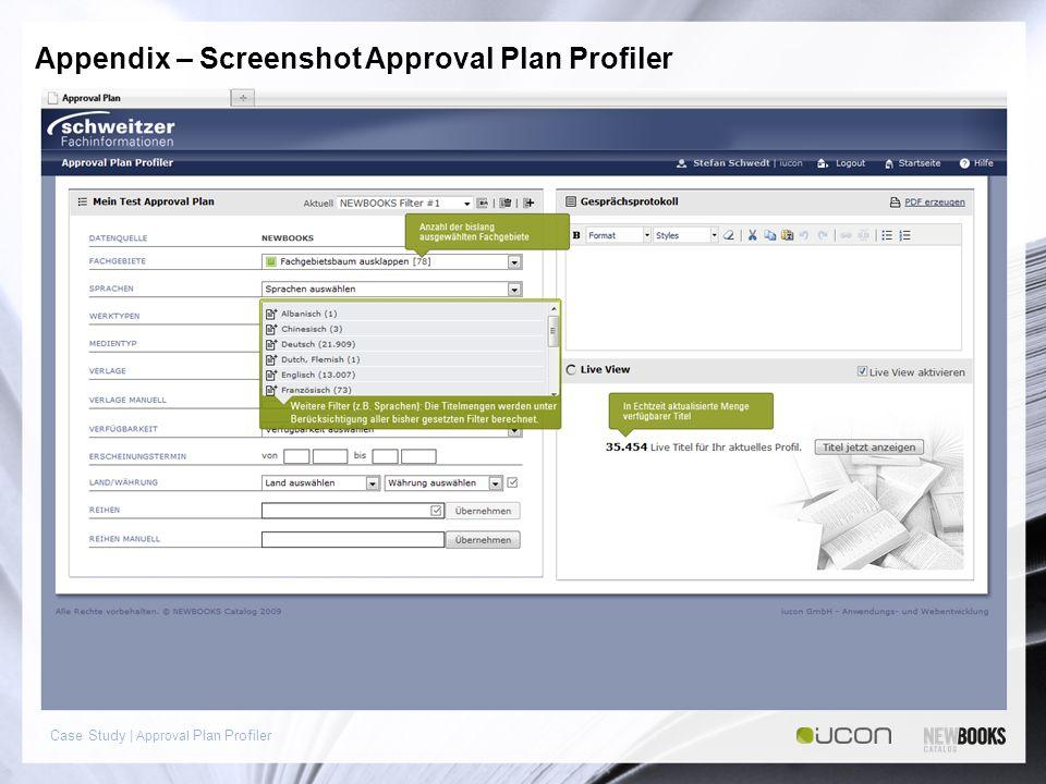 Case Study | Approval Plan Profiler Appendix – Screenshot Approval Plan Profiler