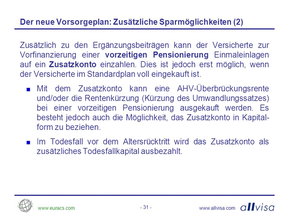 www.euracs.comwww.allvisa.com - 32 - Besitzstandswahrung für die Rentner Anspruch und Höhe der am 31.