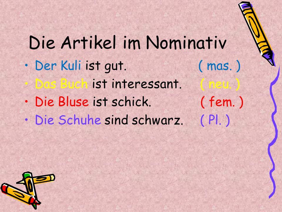 Die Artikel im Nominativ & im Akkusativ Sub.( Nom.