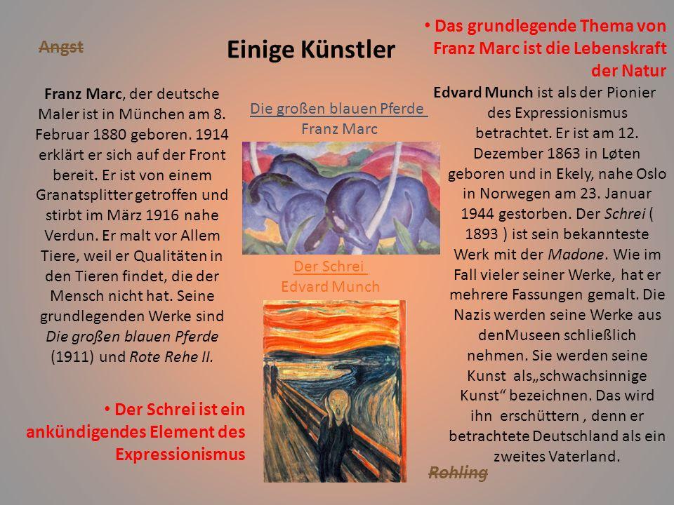 Einige Künstler Edvard Munch ist als der Pionier des Expressionismus betrachtet.