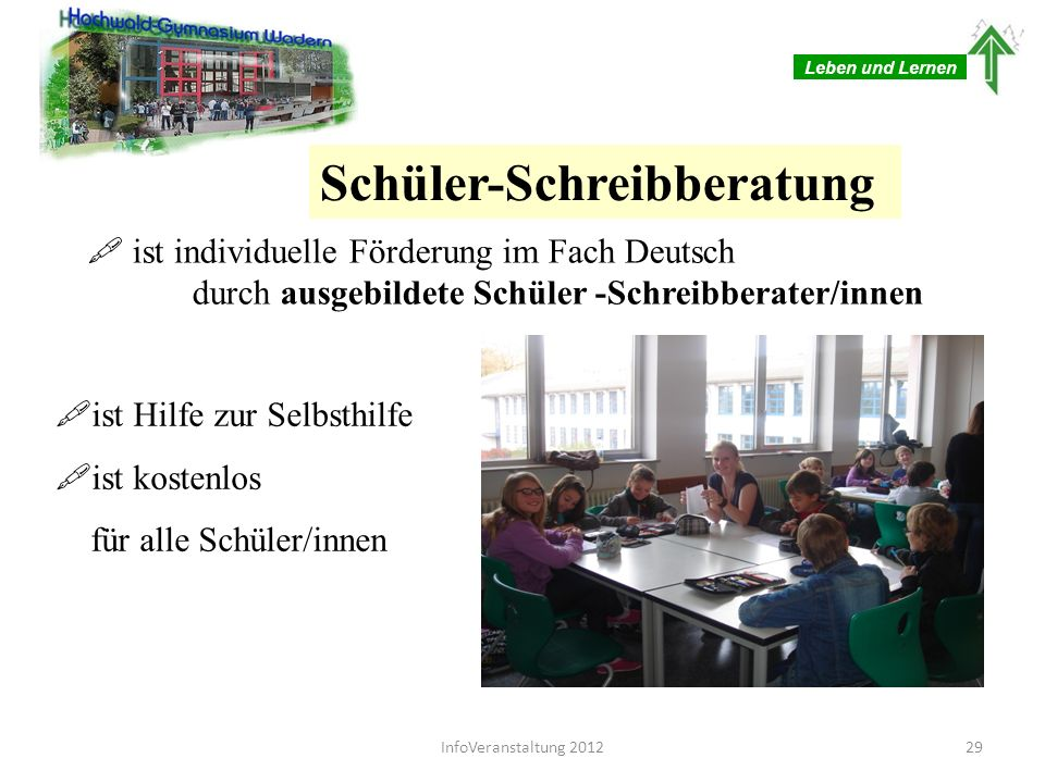 Leben und Lernen Schreibberatung Für Halbtagsklassen: montags/dienstags 7./8.