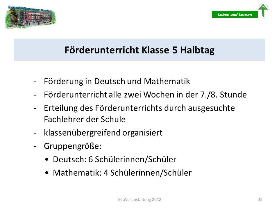 Förderunterricht Klasse 5 Ganztag -Förderung in Deutsch und Mathematik -Förderunterricht jede Woche im Rahmen einer Arbeitszeit (5.