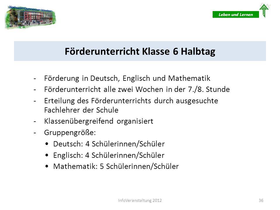 Förderunterricht Klasse 6 Ganztag -Förderung in Deutsch, Englisch und Mathematik -Förderunterricht jede Woche im Rahmen einer Arbeitszeit (5.