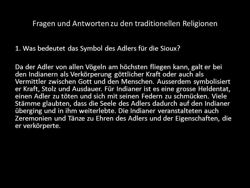 Fragen und Antworten zu den traditionellen Religionen 2.