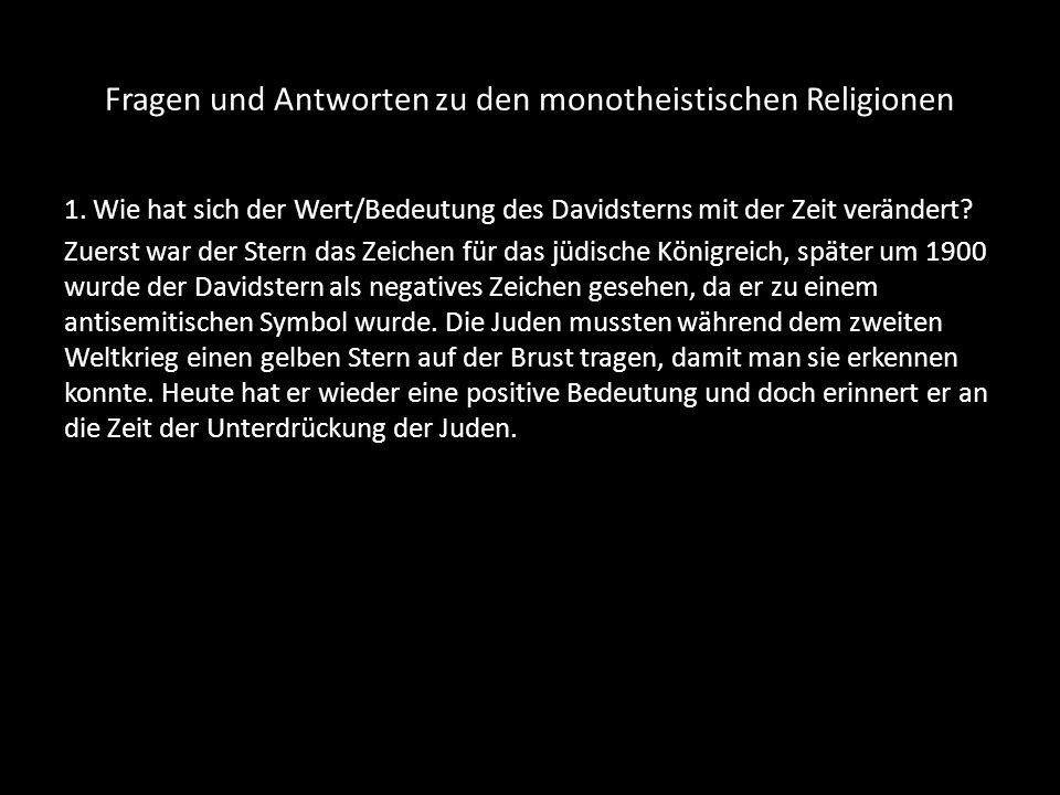 Fragen und Antworten zu den monotheistischen Religionen 2.