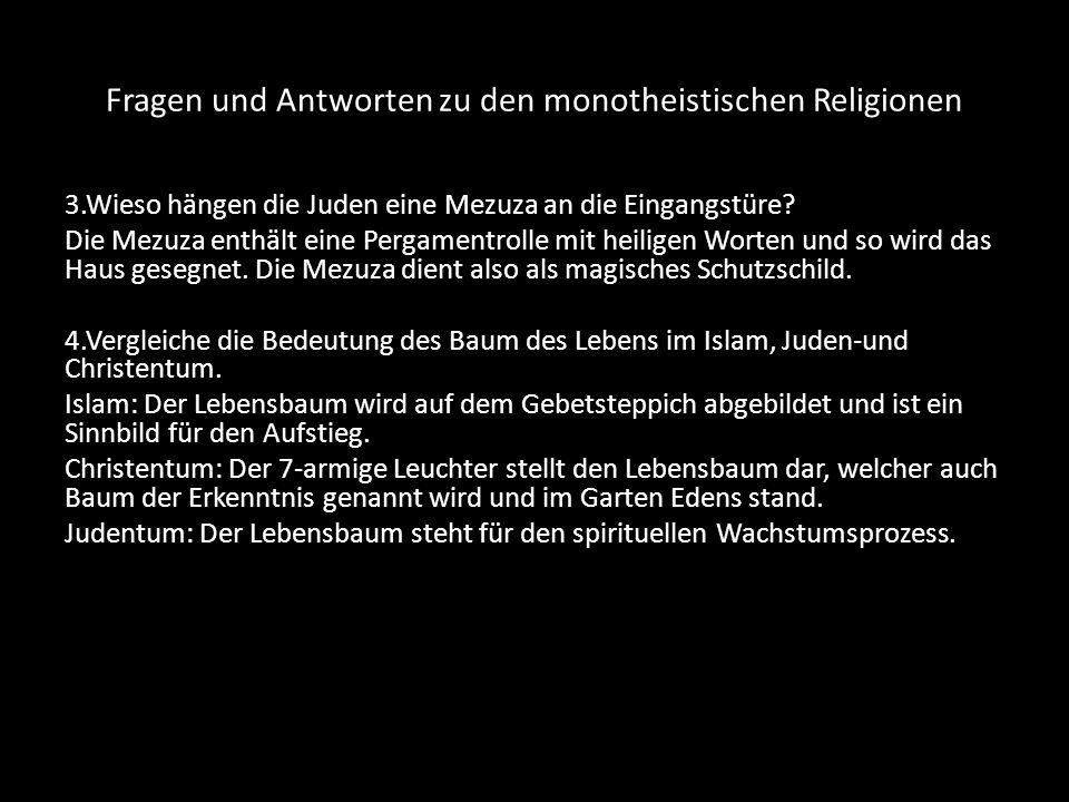 Fragen und Antworten zu den monotheistischen Religionen 5.Wie wurde die Mondsichel zum Symbol des Islams.
