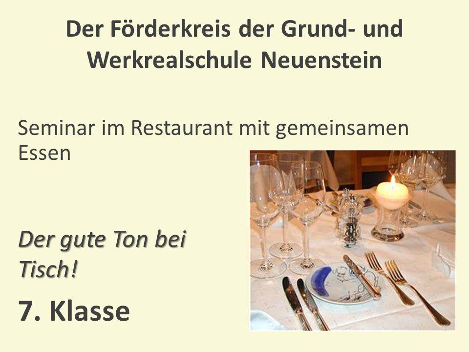 Der Förderkreis der Grund- und Werkrealschule Neuenstein Seminar für Berufsbewerber Wie bewerbe ich mich richtig.