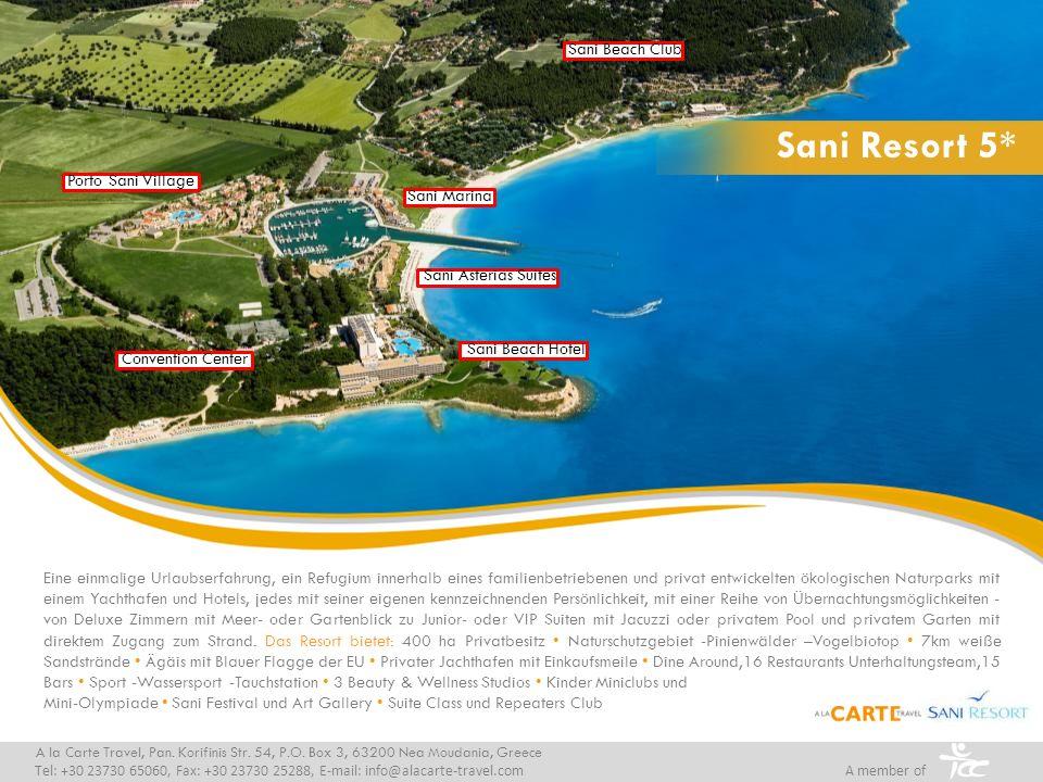 Sani Asterias Suites 5* Ihr Hotel am Strand gelegen A la Carte Travel, Pan.
