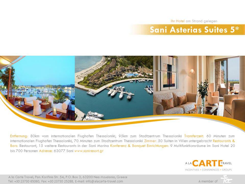 Sani Beach Club 5* Ihr Hotel am Strand gelegen A la Carte Travel, Pan.