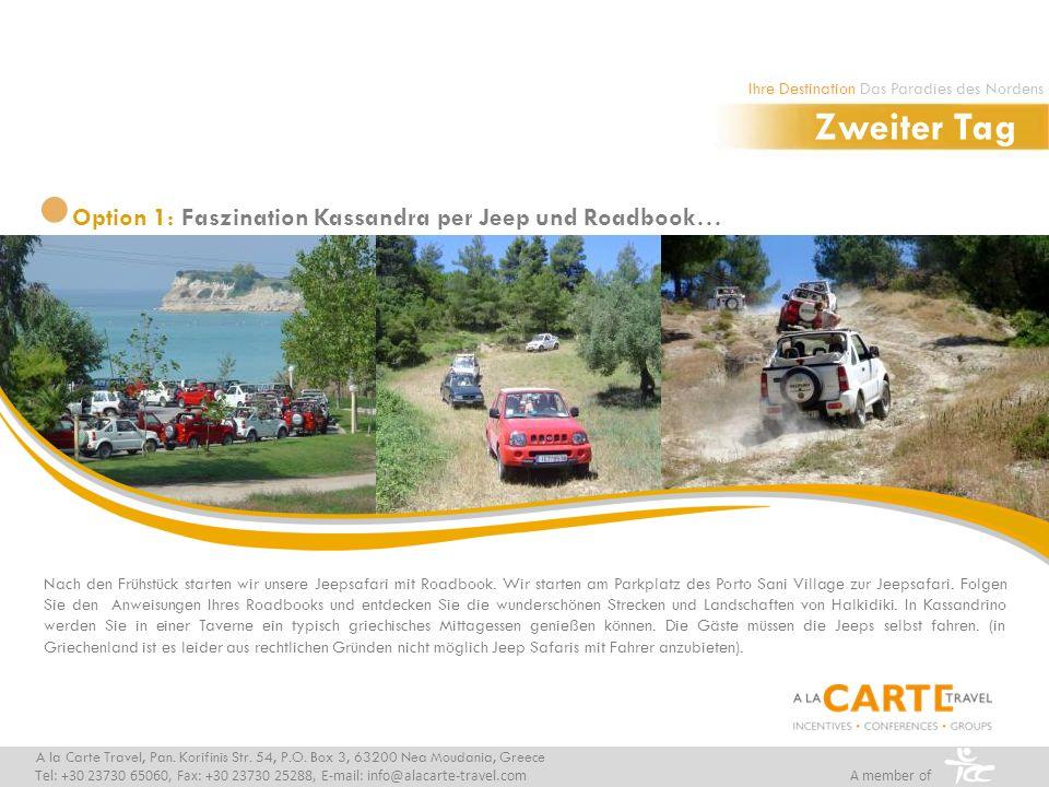 Roadbook A la Carte Travel, Pan.Korifinis Str. 54, P.O.