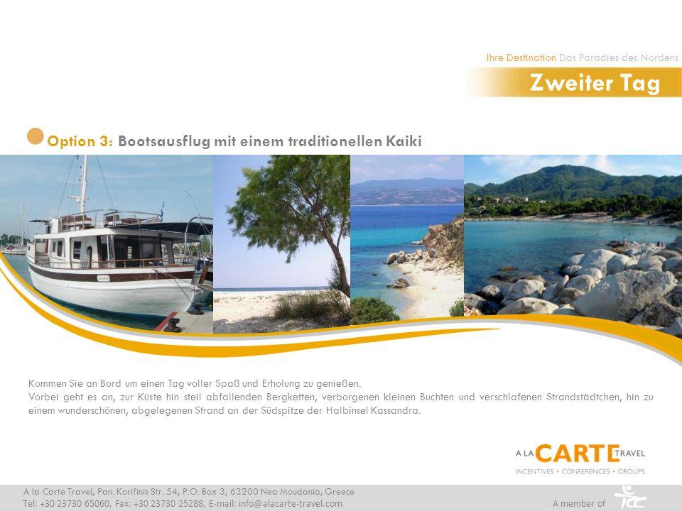 Option 3: Relaxen & Verwöhnen beim Mittags-BBQ am Kap Possidi A la Carte Travel, Pan.